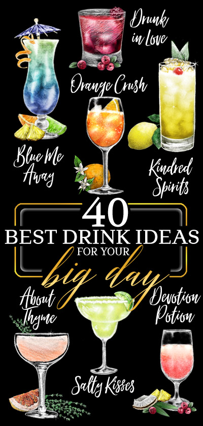 40 Best Wedding Signature Drink Ideas from RockinChalk.com