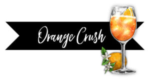 Orange Crush Signature Drink